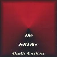 THE JEFF PIKE STUDIO SESSIONS